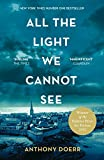 All the Light We Cannot See: The Breathtaking World Wide Bestseller (English Edition)