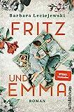 Fritz und Emma: Roman | Der Bestseller. Die schönste Liebesgeschichte des Jahres