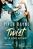 Twist of a Love Affair: Roman (Baileys-Serie, Band 3)